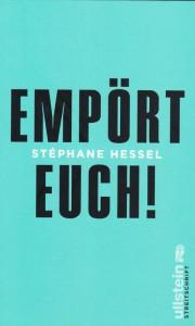 Stéphane Hessel- Empört Euch!