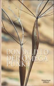 Don DeLillo - Der Omegapunkt
