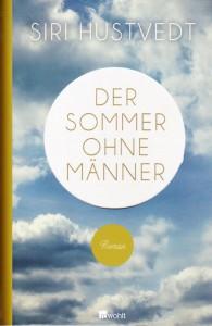 Siri Hustvedt- Sommer ohne Männer